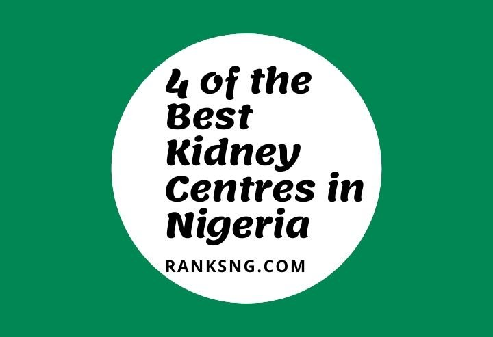 Best Kidney Centres in Nigeria