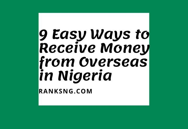 Easy ways to receive money from abroad in Nigeria