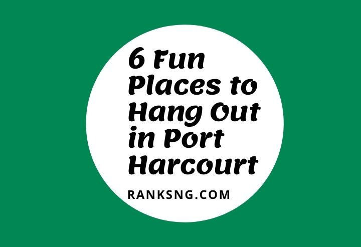 Best hangout spots in Port Harcourt