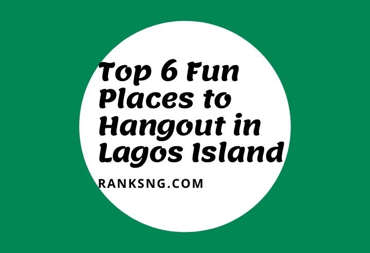 Fun places to hang out in Lagos