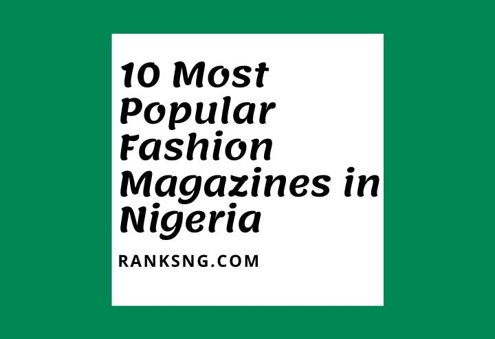 Top Nigerian fashion magazines