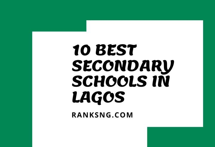 top secondary schools in Lagos state