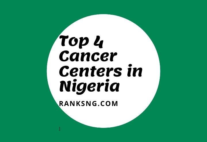 Best ancer centres in Nigeria