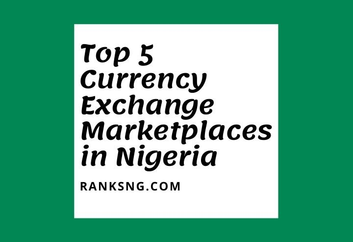 best currency exchange marketplaces in Nigeria