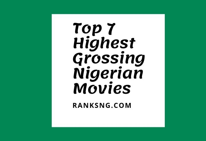 Highest Grossing Nollywood movies