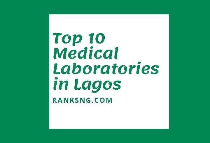 Best medical laboratories in Lagos