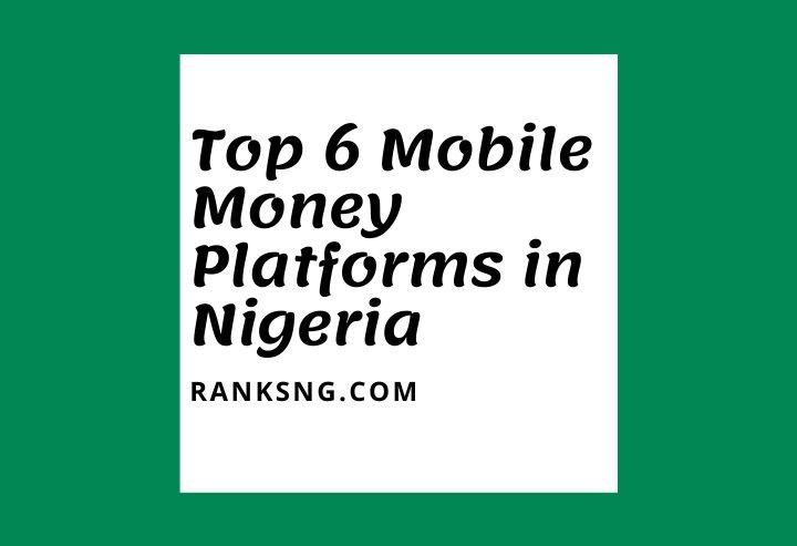 Best mobile money platforms in Nigeria
