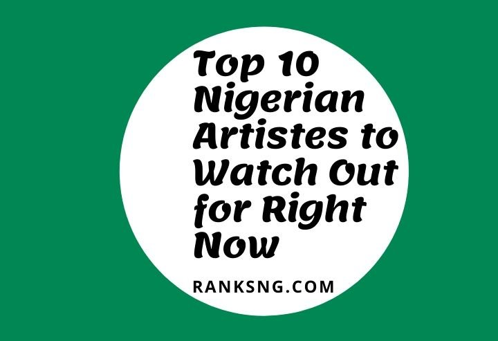 Nigerian musicians to watch out for